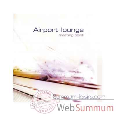 CD musique Terrahumana Airport Lounge Meeting Point -0811