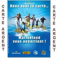Marineland (06 Antibes) - Pass ARGENT  Famille Annuel
